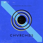 Watch: CHVRCHES 'The Mother We Share'