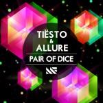 Tiesto & Allure – Pair of Dice